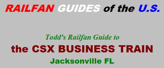 Csx Business Train Jacksonville Fl Railfan Guide